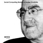 DCG lectures: Social Computing Models of Design Creativity with John Gero